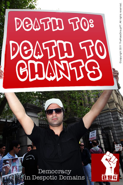 Death to 'Death To' Chants - Democracy in Despotic Domains