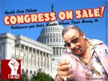 Congress on Sale! Congresspeople put their mouths where their money is