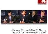 Jimmy Kimmel Should Worry About the Leno-O'Brien Mess