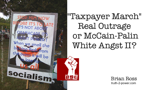 Taxpayer March: Real Outrage, or McCain-Palin White Angst II?