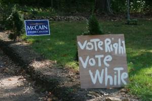 Vote White Vote Right. McCain