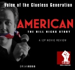 Voice of the Clueless Generation: American The Bill Hicks Story (Movie Review)