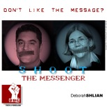 Don't Like the Message? Shoot the Messenger