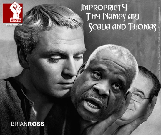 Impropriety, Thy Names Art Scalia & Thomas