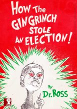 How the Gingrinch Stole an Election