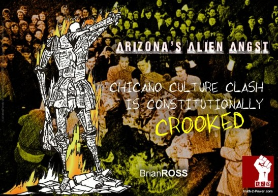 Arizona's Alien Angst: Chicano Culture Clash Constitutionally Crooked